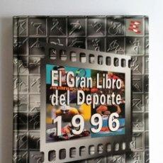 Coleccionismo deportivo: EL GRAN LIBRO DEL DEPORTE 1996 (FUTBOL, CICLISMO, BALONCESTO, TENIS, FORMULA 1, JJ.OO...) COMPLETO. Lote 140683786
