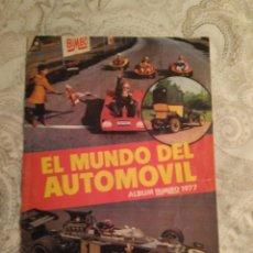 Coleccionismo deportivo: EL MUNDO DEL AUTOMOVIL. ALBUM DE BIMBO. 1977.. Lote 142097256