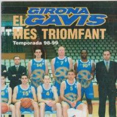 Coleccionismo deportivo: EL PUNT -- GIRONA GAVIS -- EL MÉS TRIONFANT TEMPORADA 98-99. Lote 145392654
