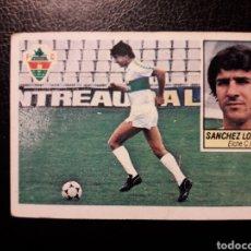 Coleccionismo deportivo: SÁNCHEZ LORENZO ELCHE. ESTE 1984-1985 84-85. SIN PEGAR. VER FOTOS DE FRONTAL Y TRASERA. Lote 190104291