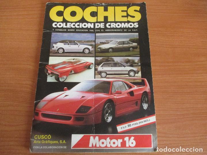 CUSCO ARTS GRAFIQUES: ALBUM DE CROMOS DE COCHES: COCHES COLECCION DE CROMOS ( COMPLETO) MOTOR 16 (Coleccionismo Deportivo - Álbumes otros Deportes)