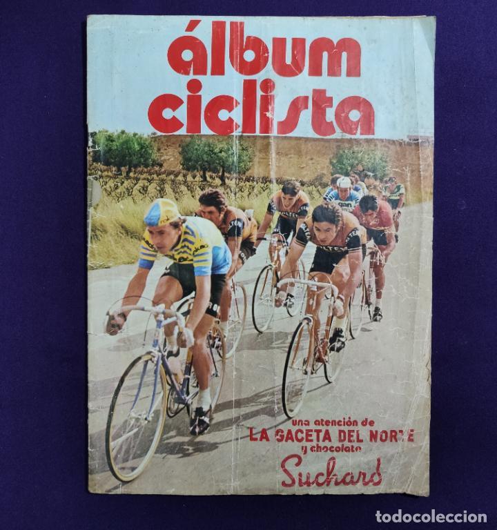 ALBUM CICLISTA. CHOCOLATE SUCHARD Y LA GACETA DEL NORTE. COMPLETO. 1973. (Coleccionismo Deportivo - Álbumes otros Deportes)