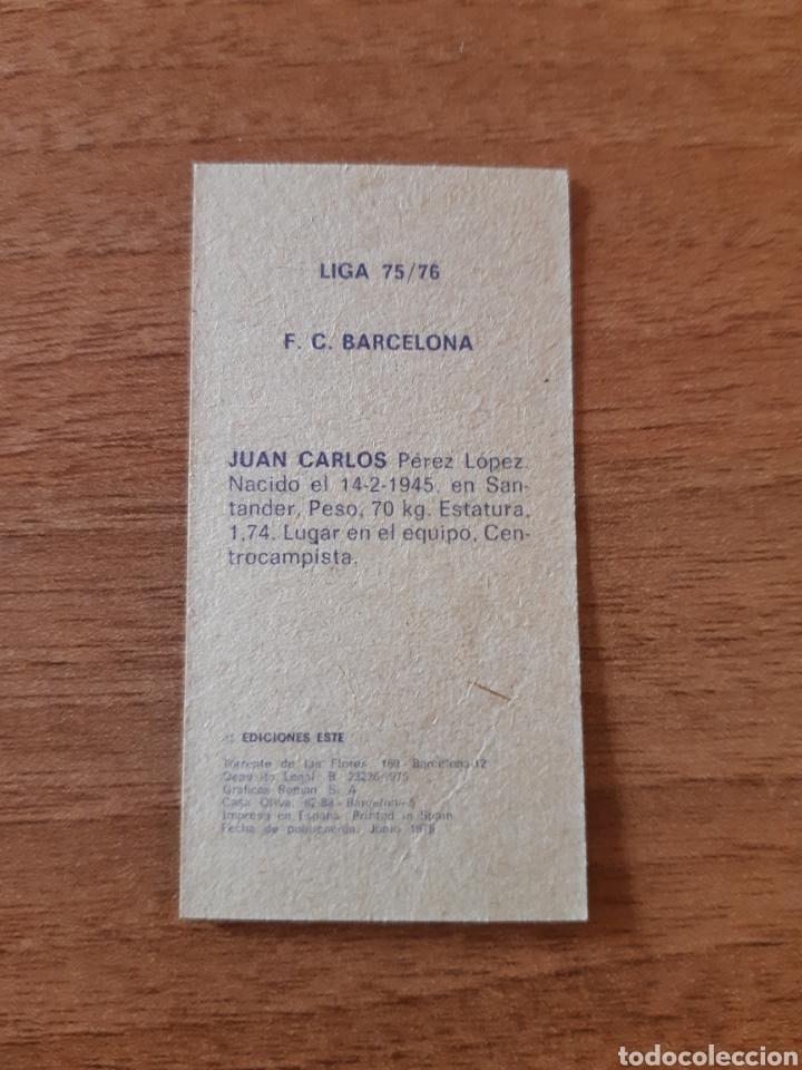 Coleccionismo deportivo: Juan Carlos (Barcelona) liga 75-76 ESTE. Nunca pegado, NUEVO - Foto 2 - 198524836