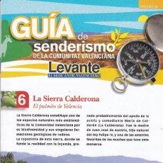 Coleccionismo deportivo: LA SIERRA CALDERONA (VALENCIA) - FICHA 6 DE LA GUIA DE SENDERISMO DE LA COM. VALENCIANA. Lote 202840792
