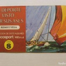 Coleccionismo deportivo: EL DEPORTE VISTO POR SUS ASES, REMO Y VELA, ÁLBUM 8, COMPLETO. Lote 210590480