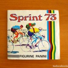 Coleccionismo deportivo: ÁLBUM SPRINT 73 - COMPLETO - EDITORIAL PANINI 1973 - FIGURINE PANINI, CICLISMO. Lote 220255730