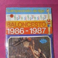Coleccionismo deportivo: ALBUM CAMPEONATO DE LIGA BALONCESTO 1986-1987 COMPLETO. Lote 222180031