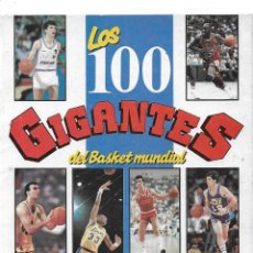 Collectionnisme sportif: LOS 100 GIGANTES DEL BASKET MUNDIAL (ENVIO PENINS MENS GRATIS). Lote 233280450