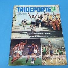 Coleccionismo deportivo: ÁLBUM TRIDEPORTE 84 - CICLISMO / FUTBOL / BALONCESTO - EDICIONES FHER. Lote 236118800