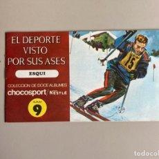 """Coleccionismo deportivo: ÁLBUM VACIO """"EL DEPORTE VISTO POR SUS ASES"""", ESQUÍ, Nº 9, PUBLICIDAD CHOCOSPORT / NESTLÉ, AÑOS 60-70. Lote 255963675"""