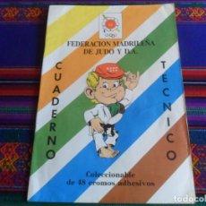 Coleccionismo deportivo: FEDERACIÓN MADRILEÑA DE JUDO Y D.A. CUADERNO TÉCNICO COMPLETO 48 CROMOS. 1989. RARO.. Lote 262217190