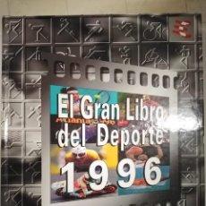 Coleccionismo deportivo: EL GRAN LIBRO DEL DEPORTE DE 1996. Lote 262835100