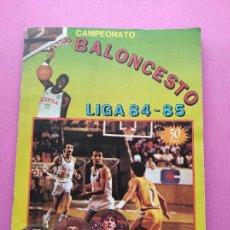Coleccionismo deportivo: ALBUM COMPLETO CAMPEONATO DE LIGA BALONCESTO 1984/1985 - BASKET 84/85 CROMO SELECCION - CLESA. Lote 290770518