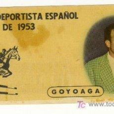Coleccionismo deportivo: HIPICA GOYOAGA AL MEJOR DEPORTISTA ESPAÑOL AÑO 1953 CHOCOLATES BATANGA. Lote 25013533