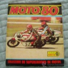 Coleccionismo deportivo: ALBUM CROMOS MOTO 80 LE FALTAN 22 CROMOS . Lote 13299973