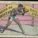 Coleccionismo deportivo: MODO DE BOXEAR - BATLING SIKI - COL. COMPLETA 25 CROMOS -CH. AMATLLER - VER FOTOS ADIC. -(CR-133). Lote 35859813