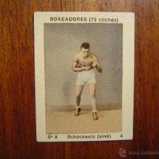 Coleccionismo deportivo: SCHACKEELS ( AINÉ ) - BOXEADORES (72 CLICHÉS) - NÚMERO 4 - BOXEO . Lote 40828086