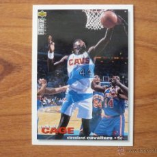 Coleccionismo deportivo: UPPER DECK COLLECTORS CHOICE NBA 1995 Nº 27 MICHAEL CAGE (CLEVELAND CAVALIERS) - BASKETBALL 95 . Lote 55555735