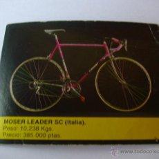 Coleccionismo deportivo: 10 MOSER LEADER SC - CROMO COLECCION BICICLETAS EDITORIAL BICISPORT 1991. Lote 45004563