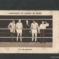 Coleccionismo deportivo: BOXEO-CAMPEONATO EUROPA PESOS FUERTES-3 -HERMINIO SPALLA - PAULINO UZCUDUN-MIDE 7X11 CM.(V-5196). Lote 56205257