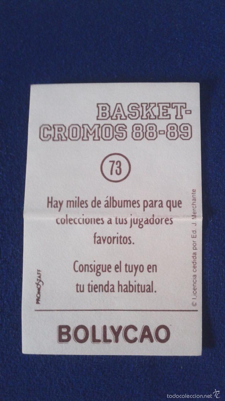 Coleccionismo deportivo: BASKET 88-89 BOLLYCAO NUNCA PEGADO. FORUM VALLADOLID JOSE ANTONIO ALONSO 73 - Foto 2 - 58518609