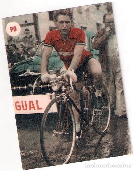 GUAL, CICLISMO, EN EL GIRO DE 1953, ESCENAS DEPORTIVAS FHER N⁰ 90 (Coleccionismo Deportivo - Cromos otros Deportes)
