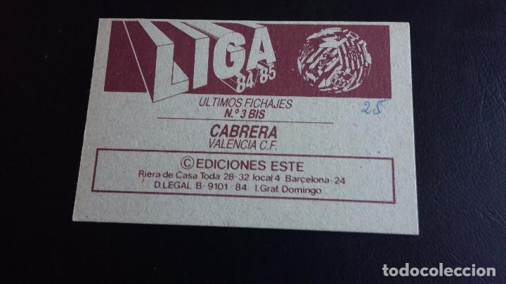 Coleccionismo deportivo: ESTE 84/85 1984 1985 - FICHAJE 3 BIS WILMAR CABRERA - VALENCIA CF ( NUNCA PEGADO) - Foto 2 - 71138949