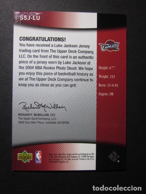 Coleccionismo deportivo: LUKE JACKSON JERSEY CAMISETA SWEET SHOT JERSEY 2004 05 UPPER DECK CROMO TRADING CARD NBA - Foto 2 - 73039035