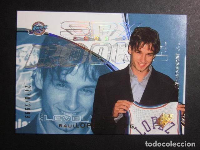 RAUL LOPEZ 2778/2999 SPX 2002 03 ROOKIE UPPER DECK NBA BASKETBALL CARD (Coleccionismo Deportivo - Cromos otros Deportes)