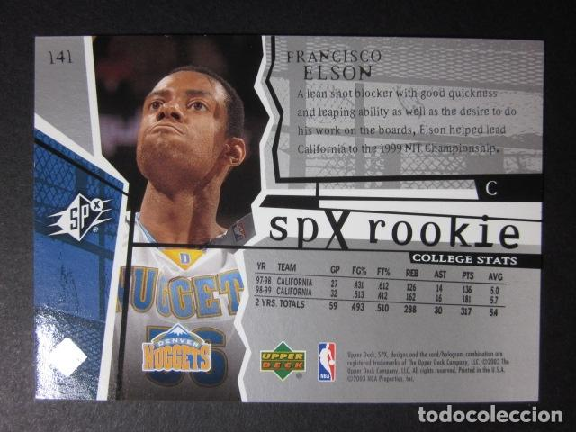 Coleccionismo deportivo: FRANCISCO ELSON 2741/2999 SPX ROOKIE 2002 03 UPPER DECK NBA BASKETBALL CARD - Foto 2 - 74029839
