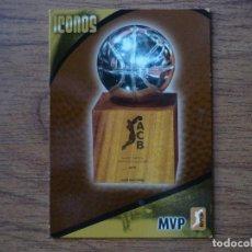 Coleccionismo deportivo: BALONCESTO ACB 2008 2009 PANINI Nº 312 ICONOS MVP LIGA REGULAR - BASKET CROMO 08 09. Lote 90829960