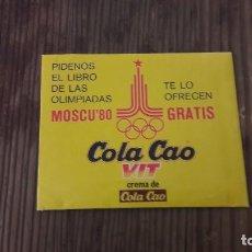 Coleccionismo deportivo: COLA CAO MOSCU 80 LOTE DE SOBRE VACIO. Lote 95356039