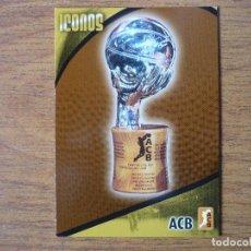 Coleccionismo deportivo: BALONCESTO ACB 2008 2009 PANINI Nº 309 ICONOS TROFEO LIGA ACB - BASKET CROMO 08 09. Lote 98647503