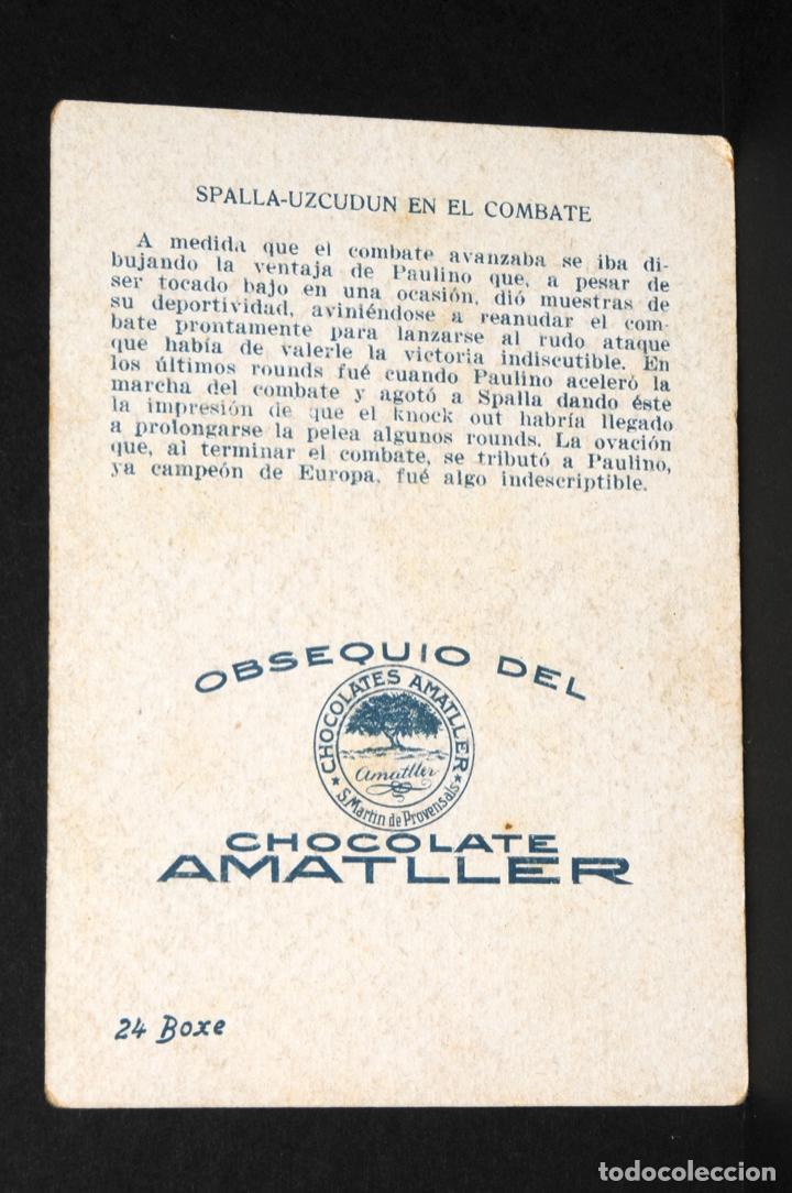 Coleccionismo deportivo: CROMO DE BOXEO PAULINO UZCUDUN Y SPALLA EN EL COMBATE- CHOCOLATE AMATLLER - Foto 2 - 137874894