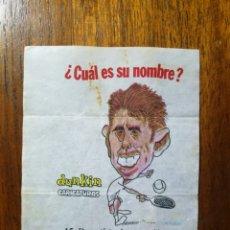 Coleccionismo deportivo: MANOLO SANTANA NÚMERO 15 CHICLES DUNKIN CARICATURAS ¿CUÁL ES SU NOMBRE? SIN PEGAR TENIS. Lote 162352302