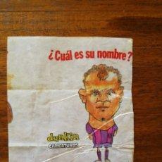 Coleccionismo deportivo: LASZLO KUBALA - NÚMERO 27 CHICLES DUNKIN CARICATURAS ¿CUÁL ES SU NOMBRE? SIN PEGAR. Lote 162585062