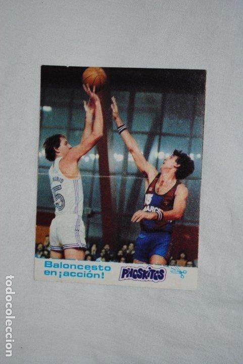 PHOSKITOS , BALONCESTO EN ACCION , Nº 6 (Coleccionismo Deportivo - Cromos otros Deportes)