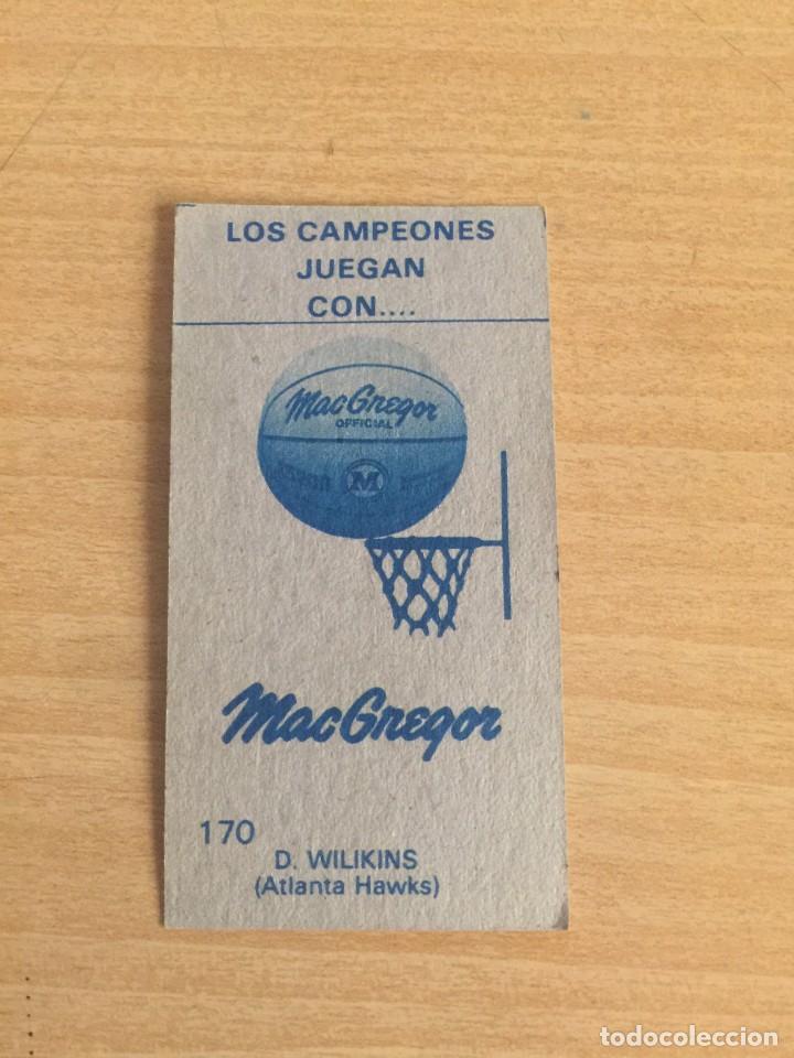 Coleccionismo deportivo: DOMINIQUE WILKINS Nº 170 Baloncesto 1986-87 Sin pegar - Foto 2 - 205343273