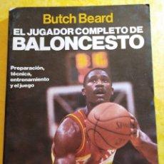 Coleccionismo deportivo: EL JUGADOR COMPLETO DE BALONCESTO, BUTCH BEARD, PYMY 6. Lote 215961648