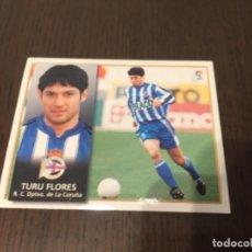 Coleccionismo deportivo: TURU FLORES - DEPORTIVO DE LA CORUÑA - 98 99 1998 1999 - EDICIONES ESTE - NUNCA PEGADO. Lote 222836241
