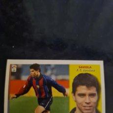 Collezionismo sportivo: SAVIOLA - BARCELONA - 2002 2003 02 03 - CROMO EDICIONES ESTE - NUNCA PEGADO. Lote 226708827