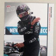 Coleccionismo deportivo: TOPPS NOW LEWIS HAMILTON 25 OCTUBRE 2020 RECORD 92 VICTORIA EN F1 GRAN PREMIO DE PORTUGAL. Lote 230462080