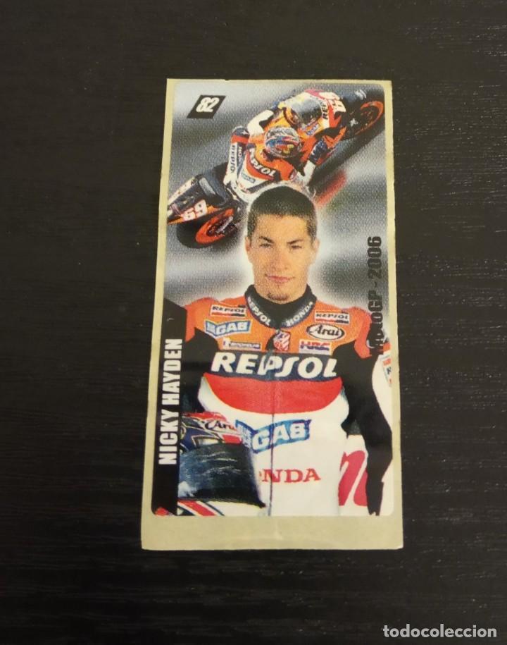 -CROMO MOTOCICLISMO CHICLES VIDAL MOTO GP 2006 : 82 NICKY HAYDEN MOTOGP , CHICLES BUBBLE GUM MOTOS (Coleccionismo Deportivo - Cromos otros Deportes)