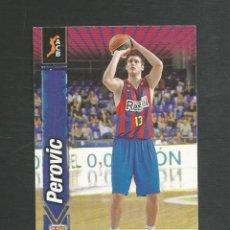 Coleccionismo deportivo: CROMO BALONCESTO FICHAS LIGA ACB 10/11 Nº303 PEROVIC - REGAL FC BARCELONA. Lote 267543019