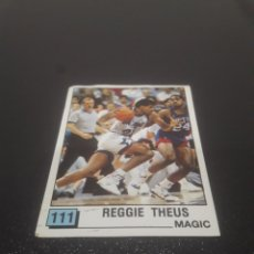 Coleccionismo deportivo: REGGIE THEUS N° 111. PANINI NBA 90 SIN PEGAR.. Lote 287995853