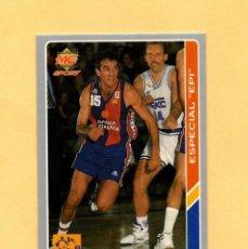 Coleccionismo deportivo: MUNDICROMO LAS FICHAS DE LA ACB 95 Nº 205 ESPECIAL EPI 1994-1995. Lote 297107313