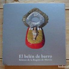 Figuras de Belén: EL BELÉN DE BARRO. BELENES DE LA REGIÓN DE MURCIA.. Lote 127257203