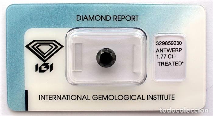 DIAMANTE NATURAL NEGRO 1.77.CT CON CERTIFICADO IGI TALLA BRILLANTE - 7.01 X 7.07 X 5.29.MM (Coleccionismo - Mineralogía - Gemas)