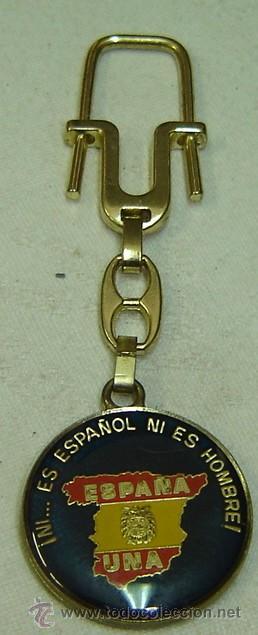 Coleccionismo de llaveros: LLAVERO ESPAÑA UNA-QUIEN AL GRITO DE VIVA ESPAÑA NO RESPONDE...DOBLE CARA años 1980s - Foto 2 - 27370033