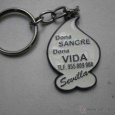 Coleccionismo de llaveros: LLAVERO DONA SANGRE DONA VIDA SEVILLA LLAV-3246. Lote 41302724